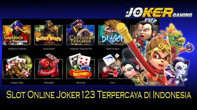 Slot Online Joker123 Terpercaya di Indonesia