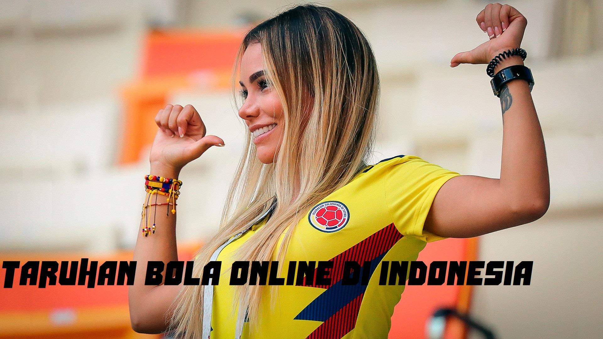 Taruhan Bola Online Di Indonesia