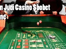 Agen Judi Casino Sbobet Online